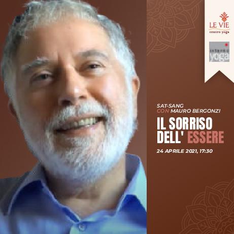Sat-sang con Mauro Bergonzi, 24 Aprile 2021
