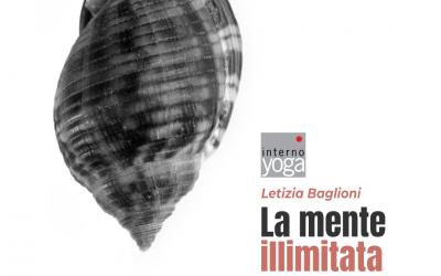 La mente illimitata – Discorso di Dhamma con Letizia Baglioni